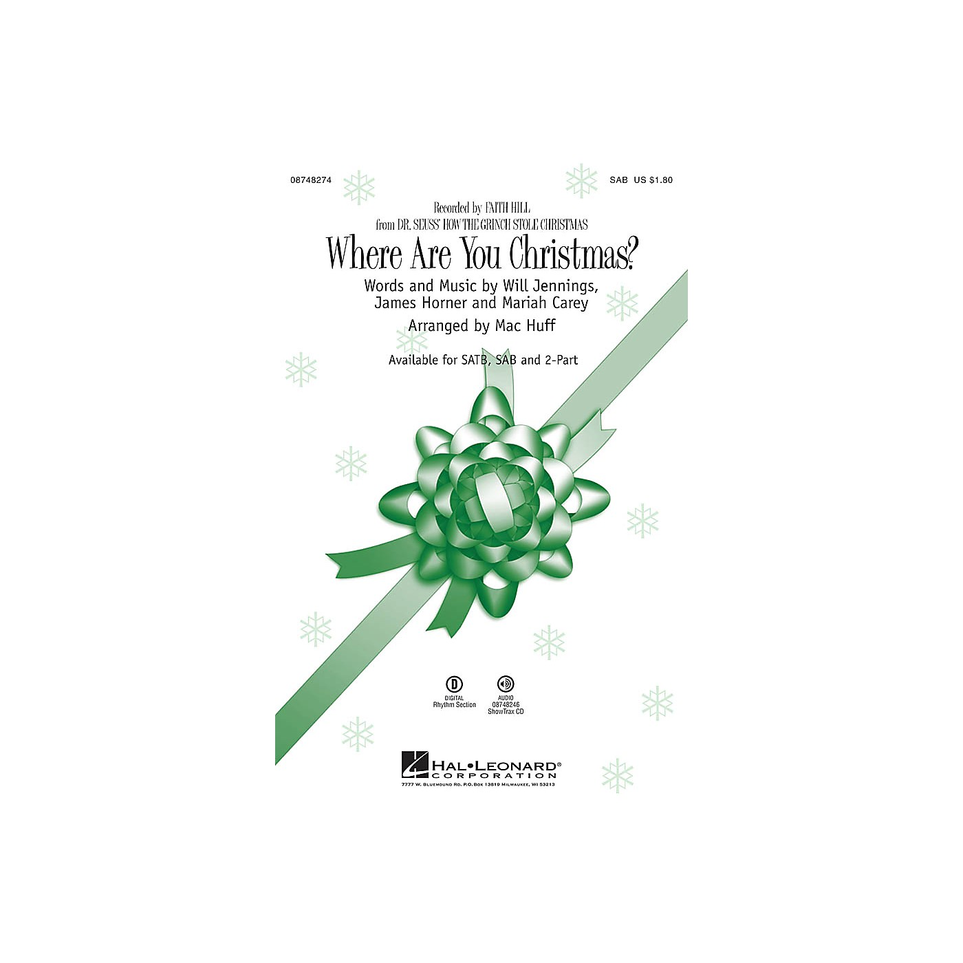 Hal Leonard Where Are You Christmas? (from Dr Seuss' How the Grinch Stole Christmas) SAB by Faith Hill arranged by Mac Huff thumbnail