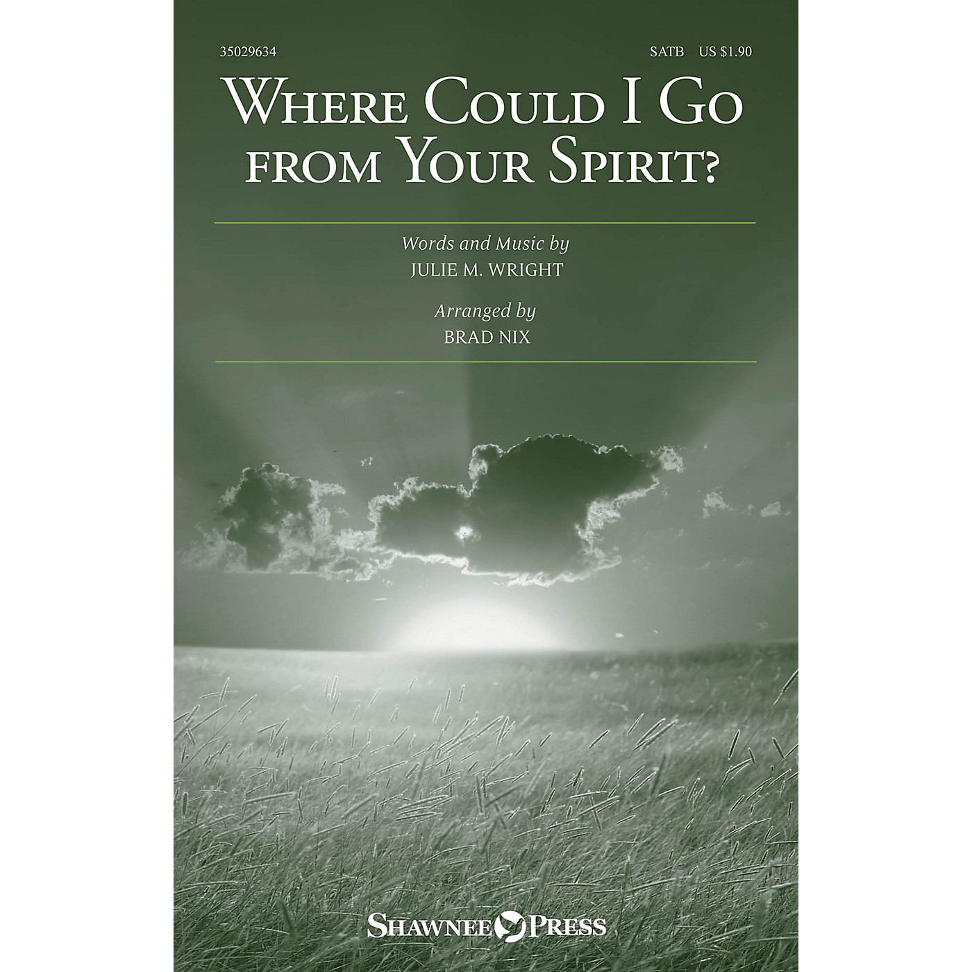 Shawnee Press Where Could I Go from Your Spirit? SATB arranged by Brad Nix thumbnail