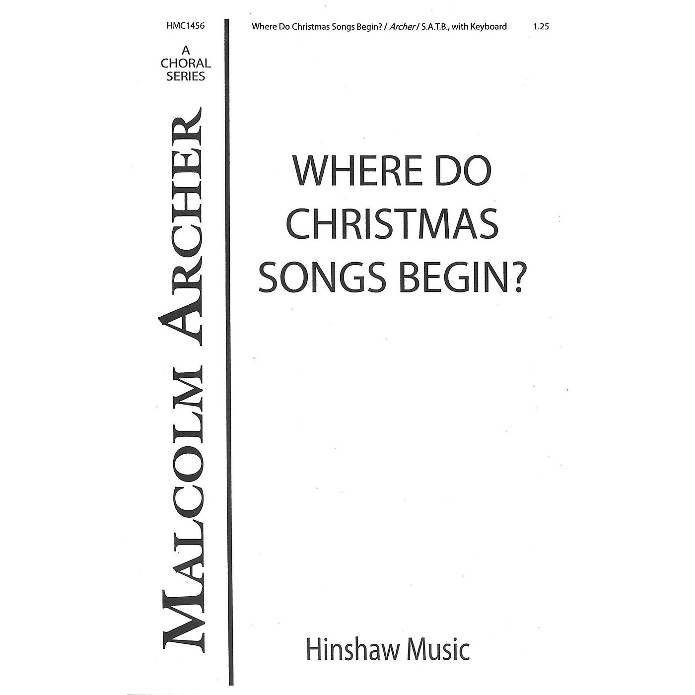 Hinshaw Music Where Do Christmas Songs Begin SATB composed by Malcolm Archer thumbnail
