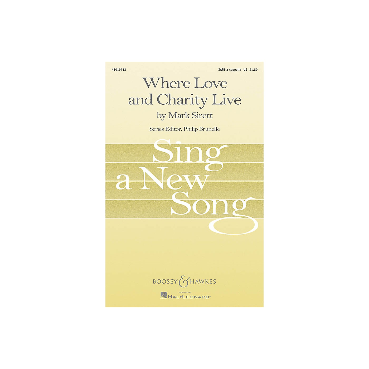 Boosey and Hawkes Where Love and Charity Live (Sing a New Song Series) SATB a cappella composed by Mark Sirett thumbnail