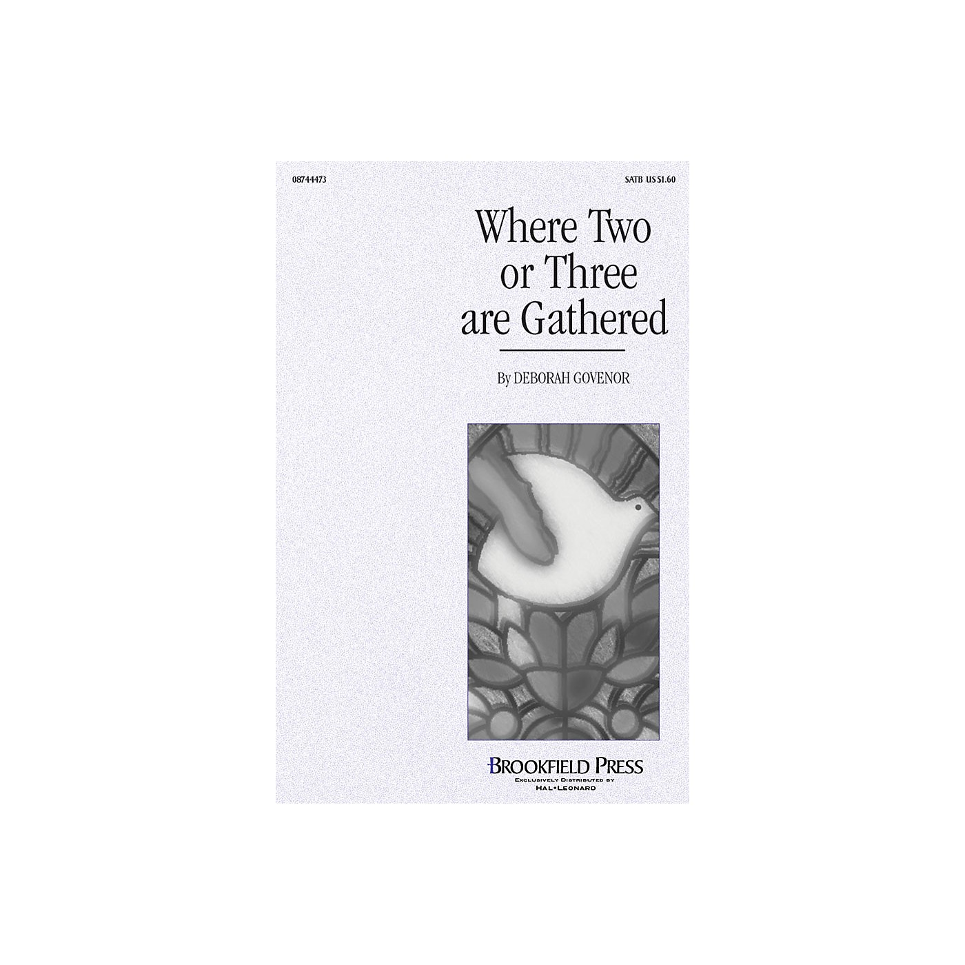 Brookfield Where Two or Three Are Gathered SATB composed by Deborah Govenor thumbnail