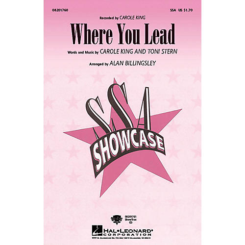 Hal Leonard Where You Lead SSA by Carole King arranged by Alan Billingsley thumbnail