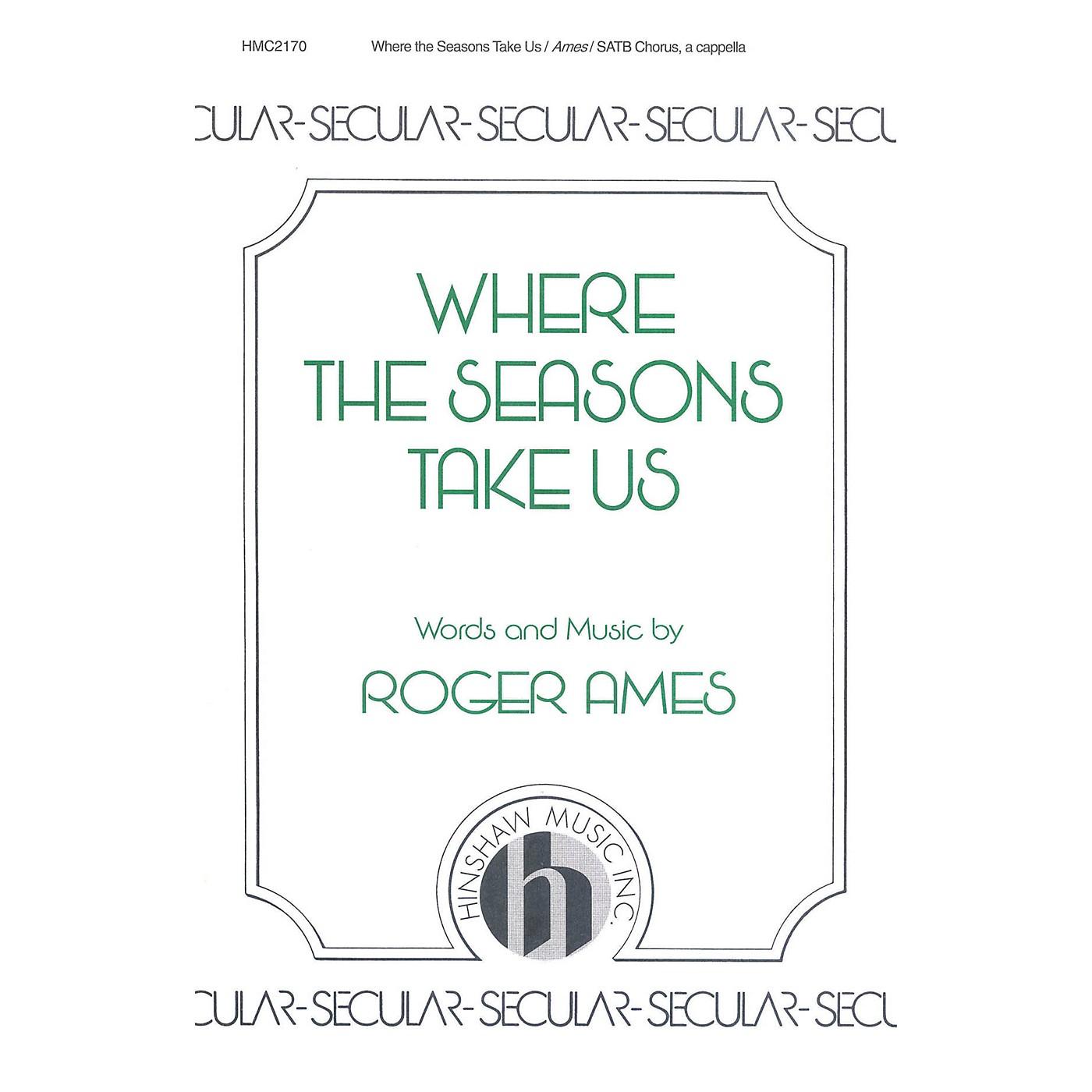 Hinshaw Music Where the Seasons Take Us SATB composed by Ames thumbnail