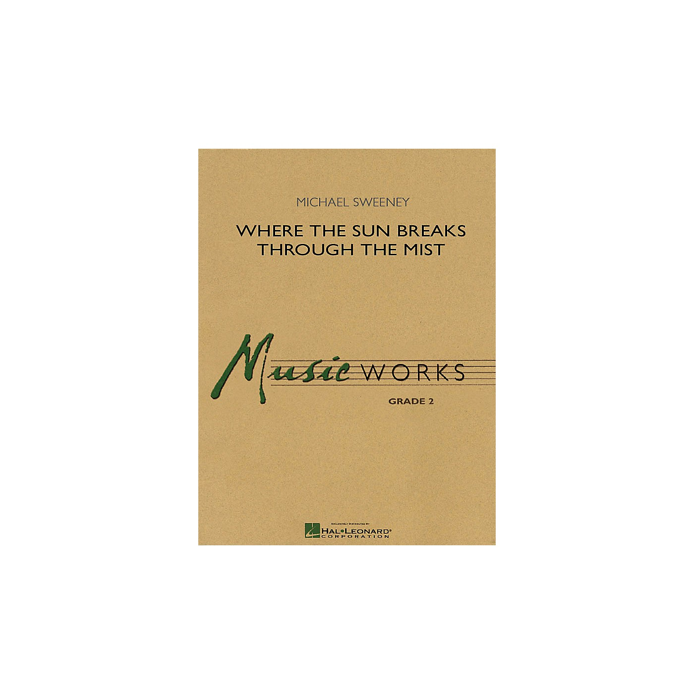 Hal Leonard Where the Sun Breaks Through the Mist Concert Band Level 2 Composed by Michael Sweeney thumbnail