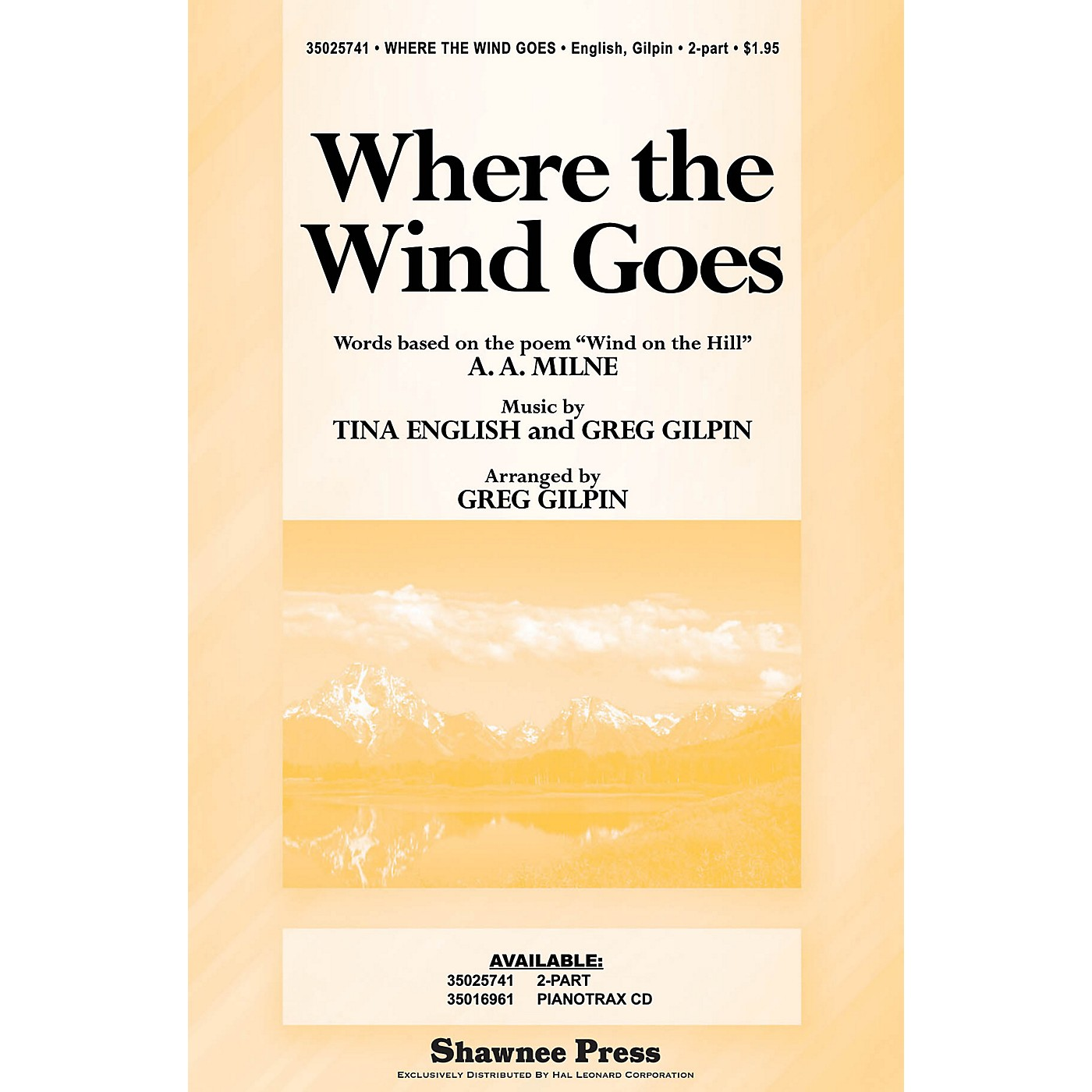 Shawnee Press Where the Wind Goes 2-Part arranged by Greg Gilpin thumbnail