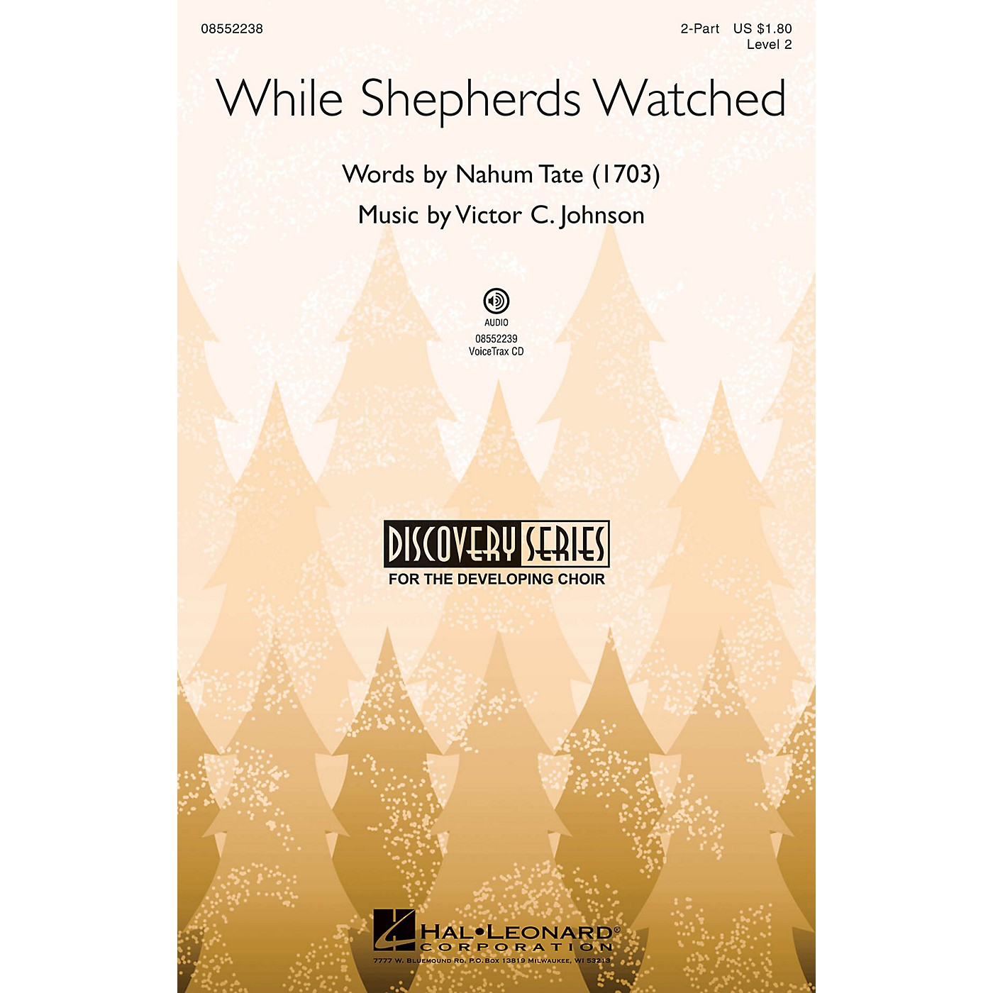 Hal Leonard While Shepherds Watched (Discovery Level 2) VoiceTrax CD Composed by Victor C. Johnson thumbnail