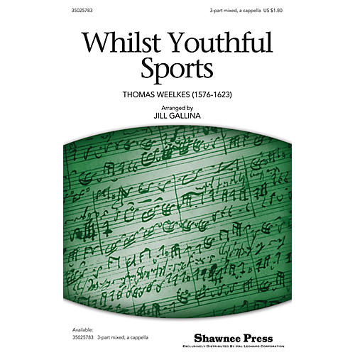 Shawnee Press Whilst Youthful Sports (Classics for Children Series) 3-Part Mixed a cappella arranged by Jill Gallina thumbnail