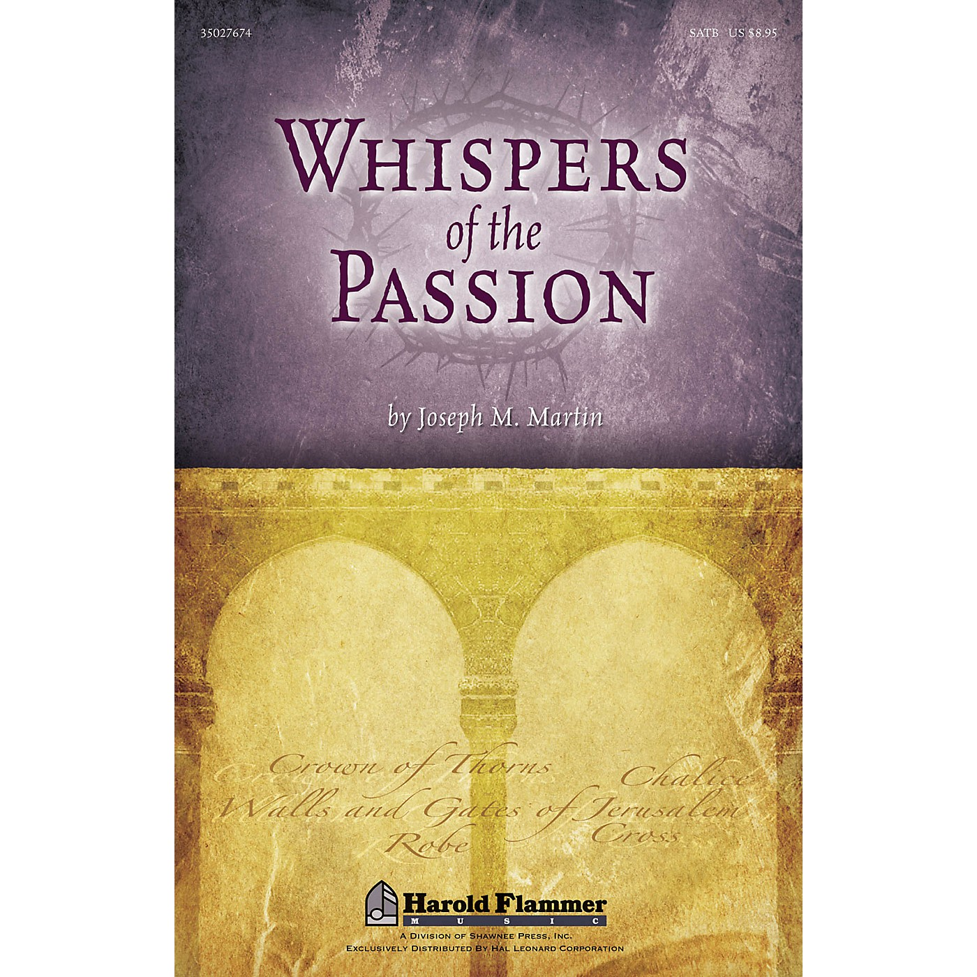 Shawnee Press Whispers of the Passion Preview Pak Composed by Joseph M. Martin thumbnail