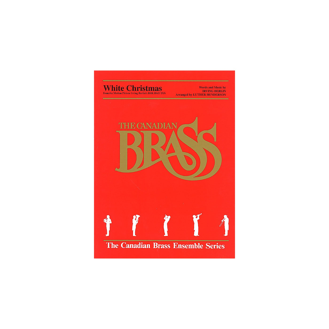 Canadian Brass White Christmas Brass Ensemble Series by Irving Berlin thumbnail