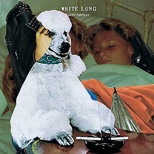Alliance White Lung - Deep Fantasy thumbnail