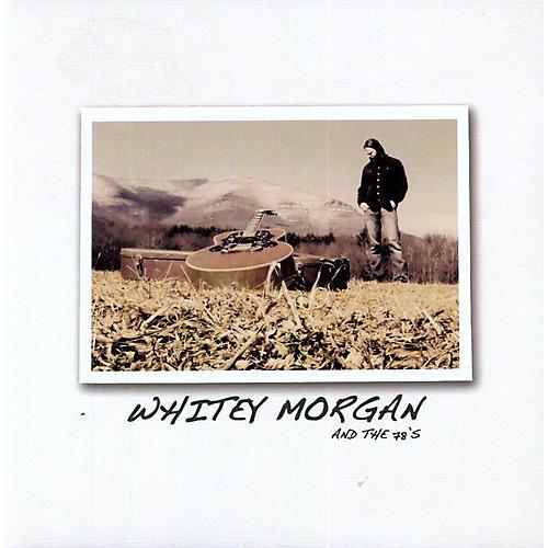 Alliance Whitey Morgan - Whitey Morgan & the 78S thumbnail