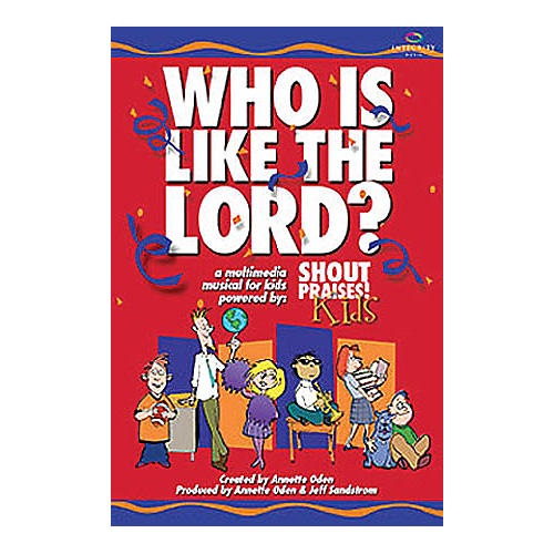 Integrity Music Who Is Like the Lord? (A Multimedia Musical for Kids) Listening CD thumbnail