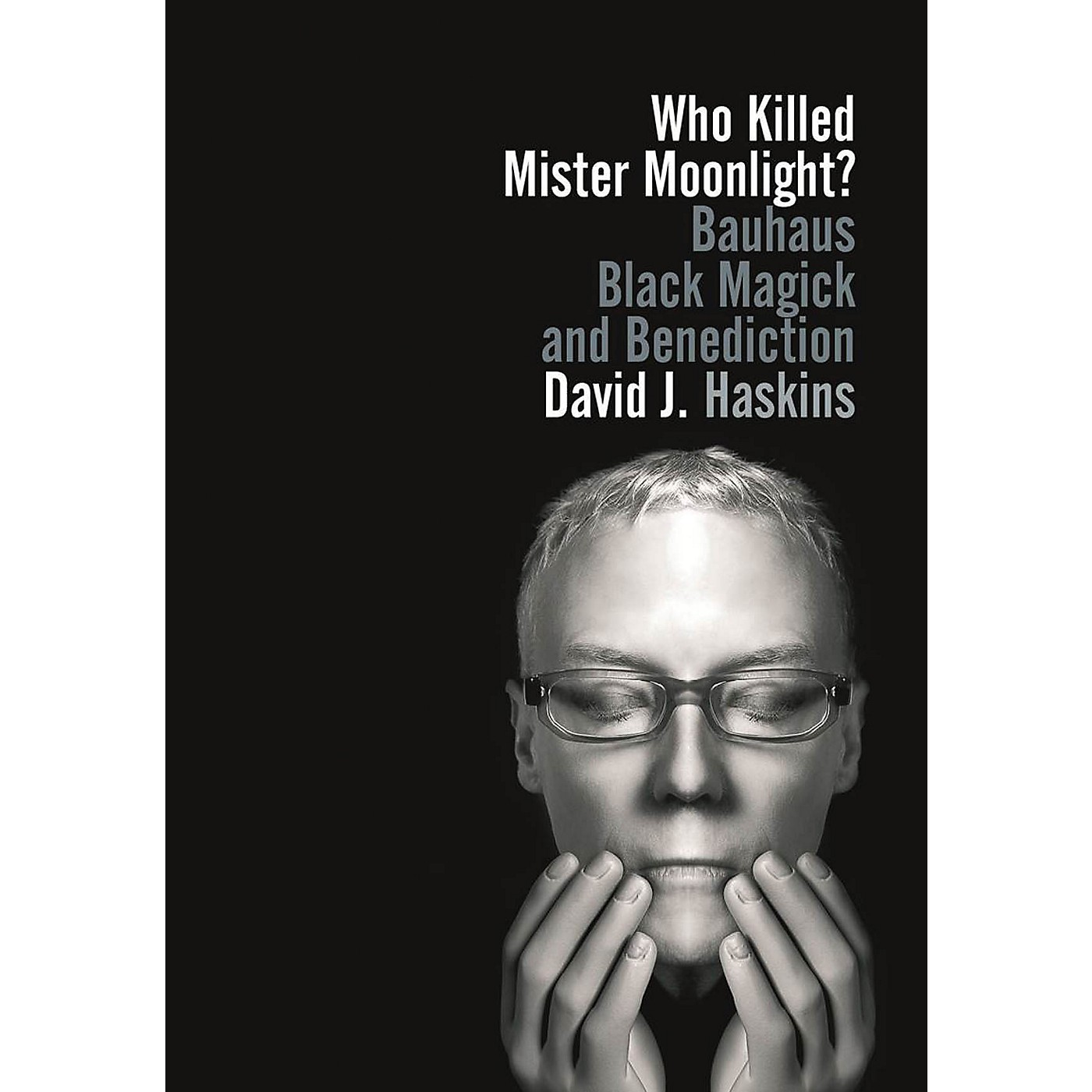 Jawbone Press Who Killed Mister Moonlight? Book Series Softcover Written by David J. Haskins thumbnail