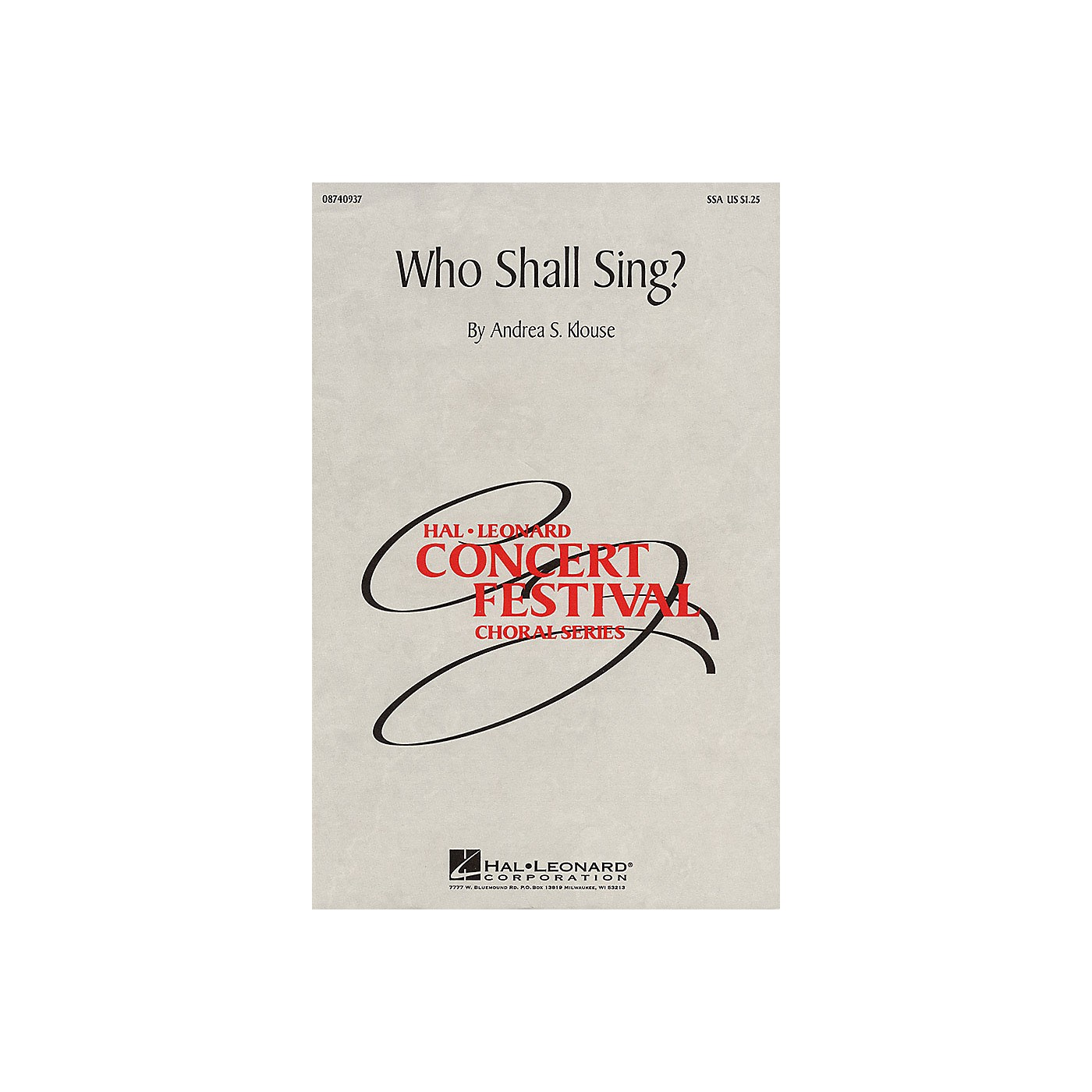 Hal Leonard Who Shall Sing? SSA composed by Andrea Klouse thumbnail