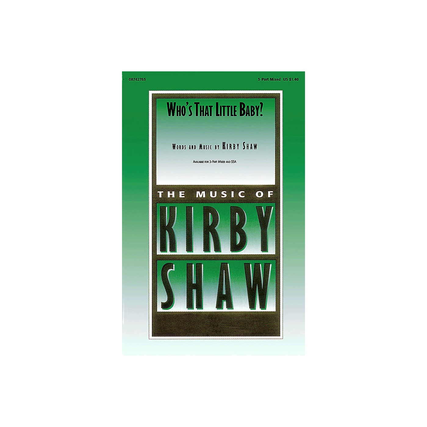 Hal Leonard Who's That Little Baby? 3-Part Mixed composed by Kirby Shaw thumbnail