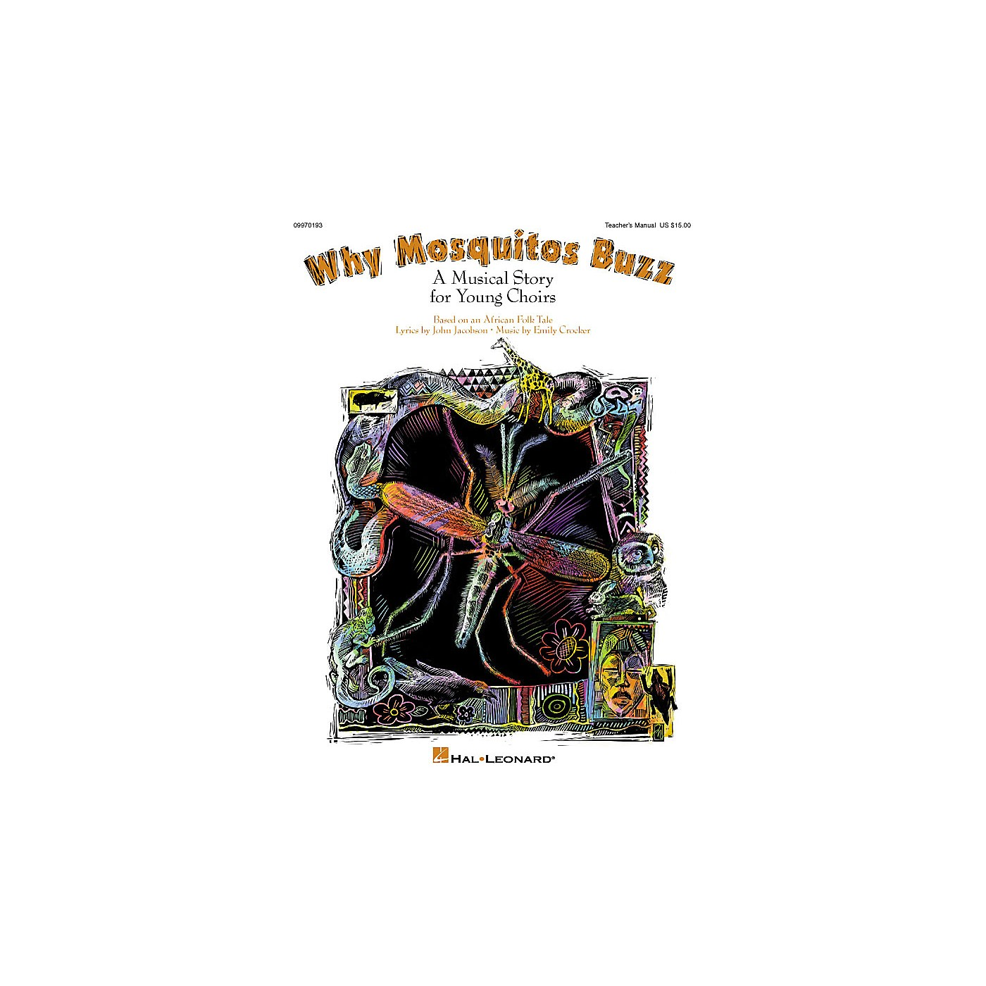 Hal Leonard Why Mosquitos Buzz (Musical) PREV CD Composed by John Jacobson thumbnail