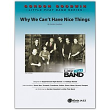 BELWIN Why We Can't Have Nice Things Conductor Score 6 (Professional / Very Advanced)
