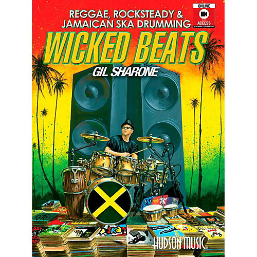 Hudson Music Wicked Beats: Jamaican Ska, Rocksteady & Reggae Drumming By Gil Sharone Book/DVD/Online thumbnail