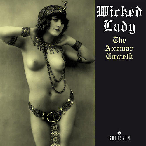 Alliance Wicked Lady - The Axeman Cometh thumbnail