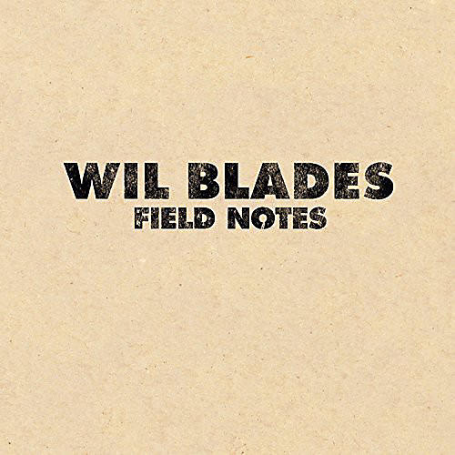 Alliance Wil Blades - Field Notes thumbnail
