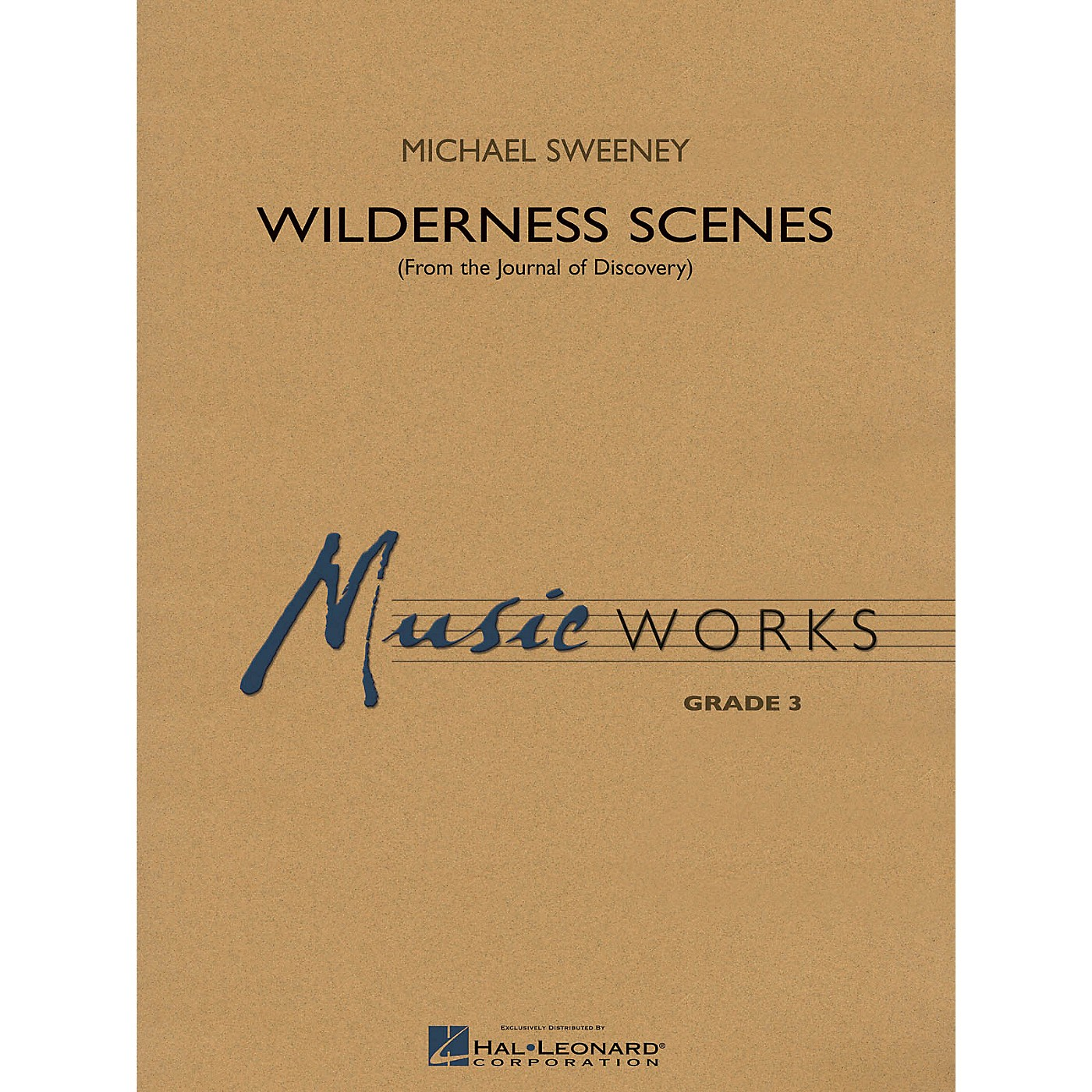 Hal Leonard Wilderness Scenes (from The Journal of Discovery) Concert Band Level 3 Composed by Michael Sweeney thumbnail