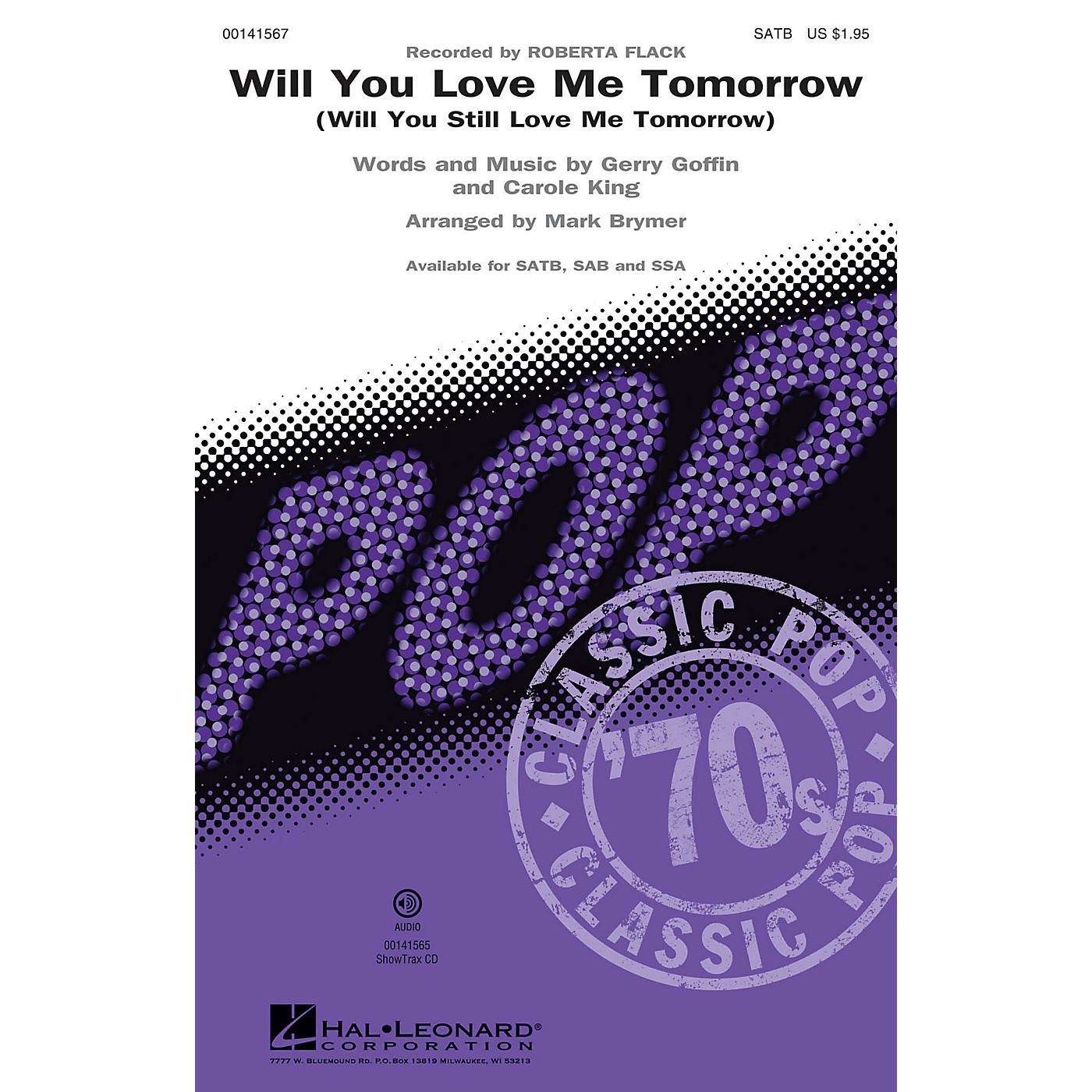Hal Leonard Will You Love Me Tomorrow (Will You Still Love Me Tomorrow) SATB by Roberta Flack arranged by Mark Brymer thumbnail