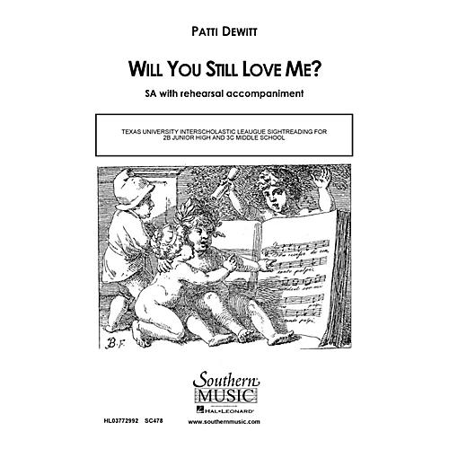 Southern Will You Still Love Me? SA Composed by Patti DeWitt thumbnail