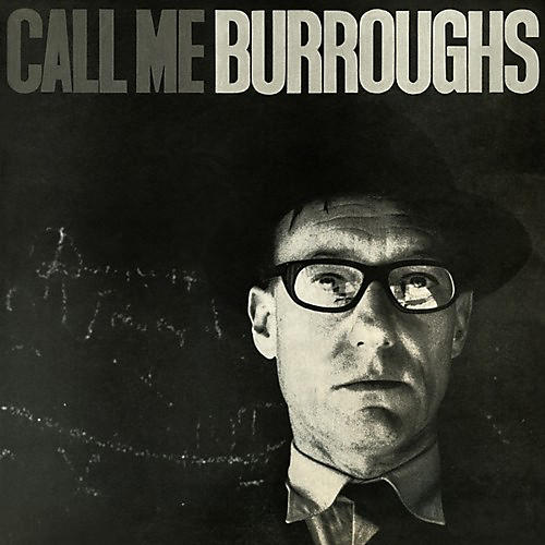 Alliance William Burroughs - Call Me Burroughs thumbnail