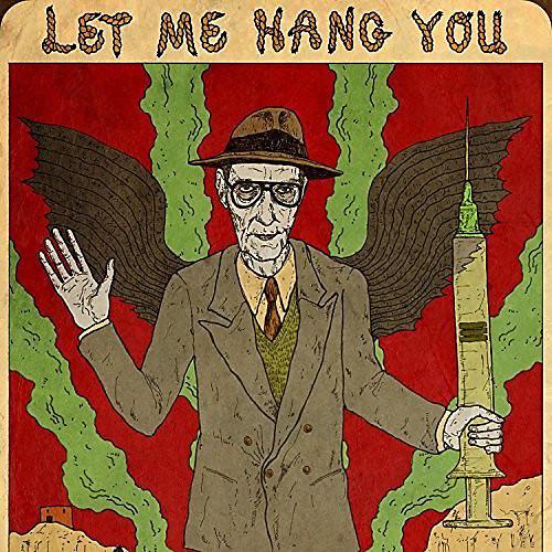 Alliance William Burroughs - Let Me Hang You thumbnail