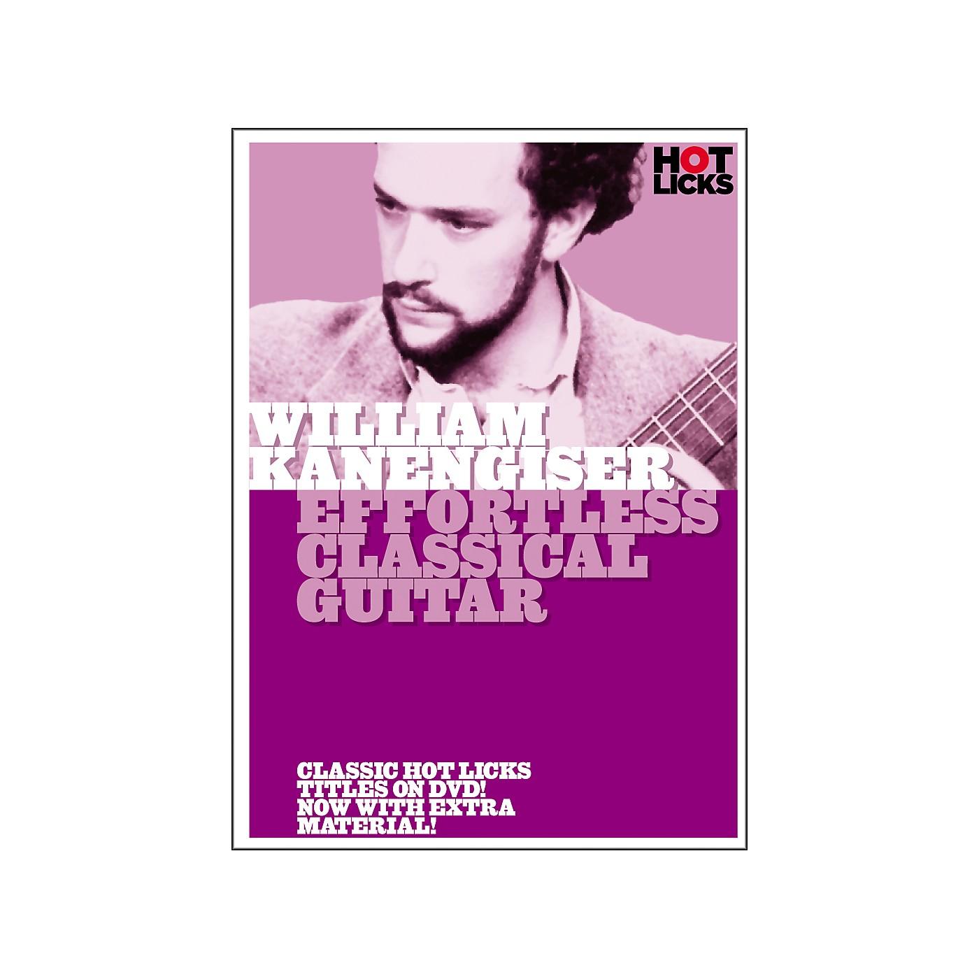 Hot Licks William Kanengiser: Effortless Classical Guitar DVD thumbnail