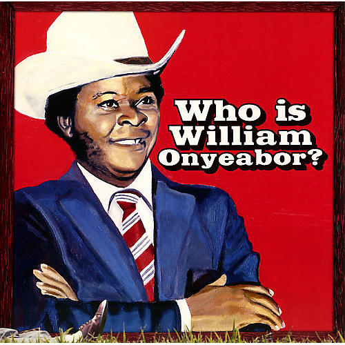 Alliance William Onyeabor - World Psychedelic Classics 5: Who Is William Onyeabor thumbnail