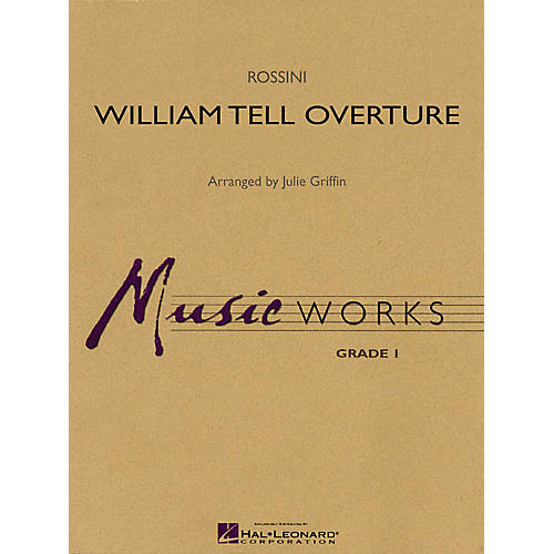 Hal Leonard William Tell Overture Concert Band Level 1.5 Arranged by Julie Griffin thumbnail