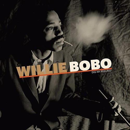 Alliance Willie Bobo - Dig My Feeling thumbnail