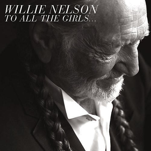 Alliance Willie Nelson - To All the Girls thumbnail