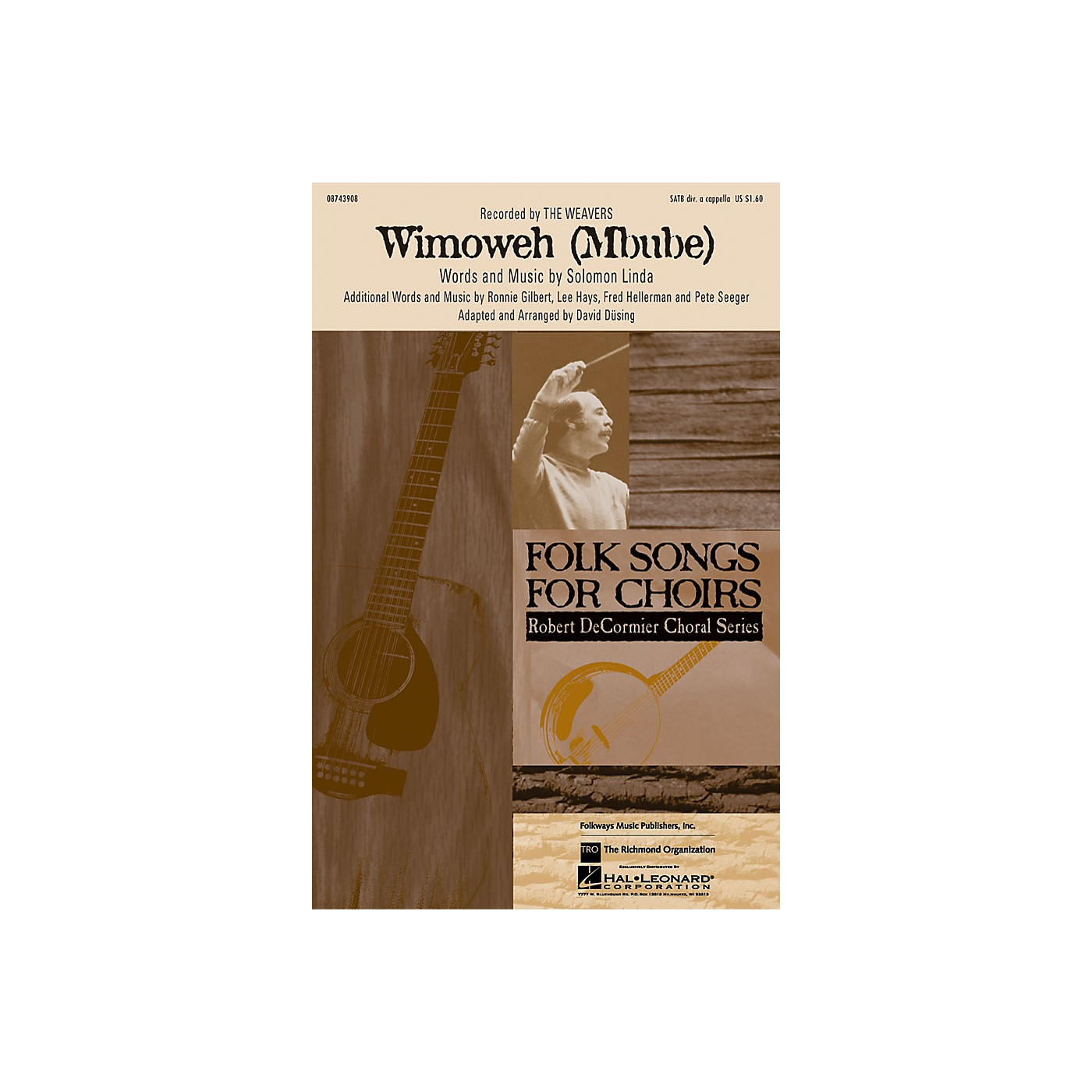 Hal Leonard Wimoweh (Mbube) SATB a cappella by The Weavers arranged by David Dusing thumbnail