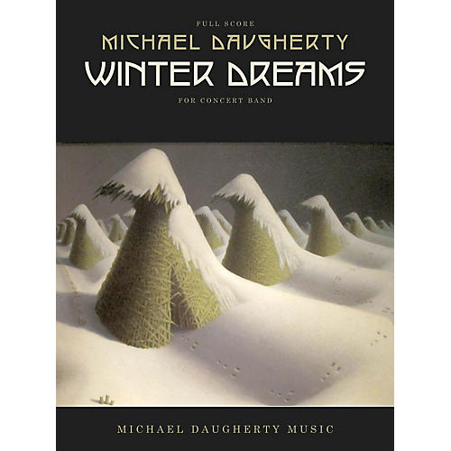 Michael Daugherty Music Winter Dreams (for Concert Band) Concert Band Level 3-4 thumbnail