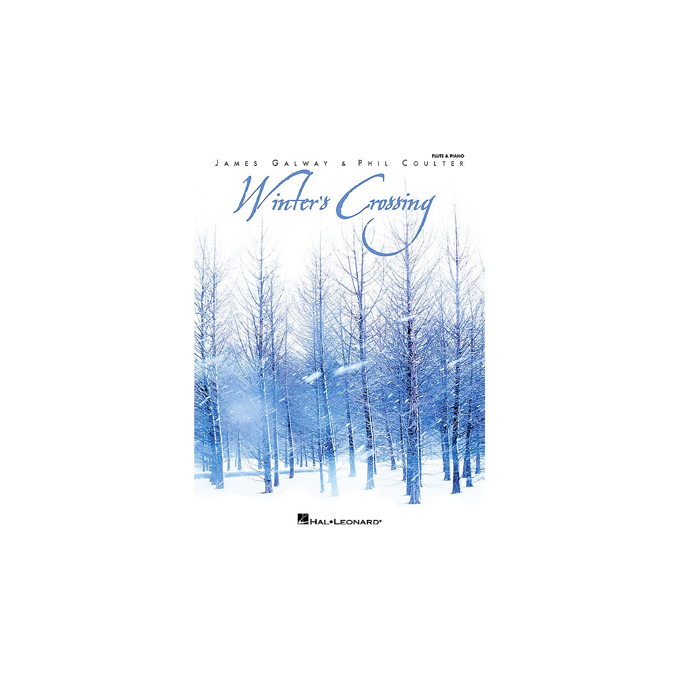 Hal Leonard Winter's Crossing - James Galway & Phil Coulter Artist Books Series Performed by James Galway thumbnail