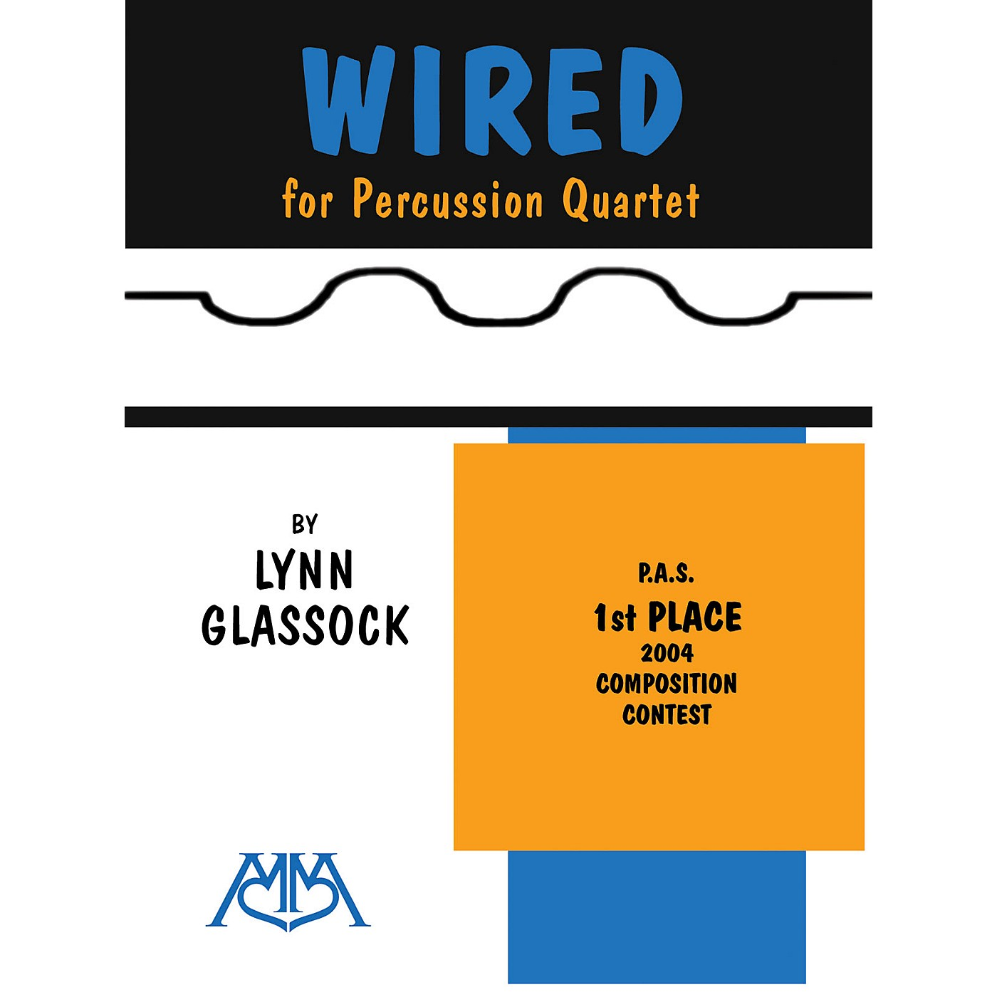 Meredith Music Wired (For Percussion Quartet) Meredith Music Percussion Series thumbnail
