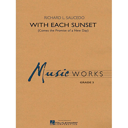 Hal Leonard With Each Sunset (Comes the Promise of a New Day) - MusicWorks Grade 3 Concert Band thumbnail