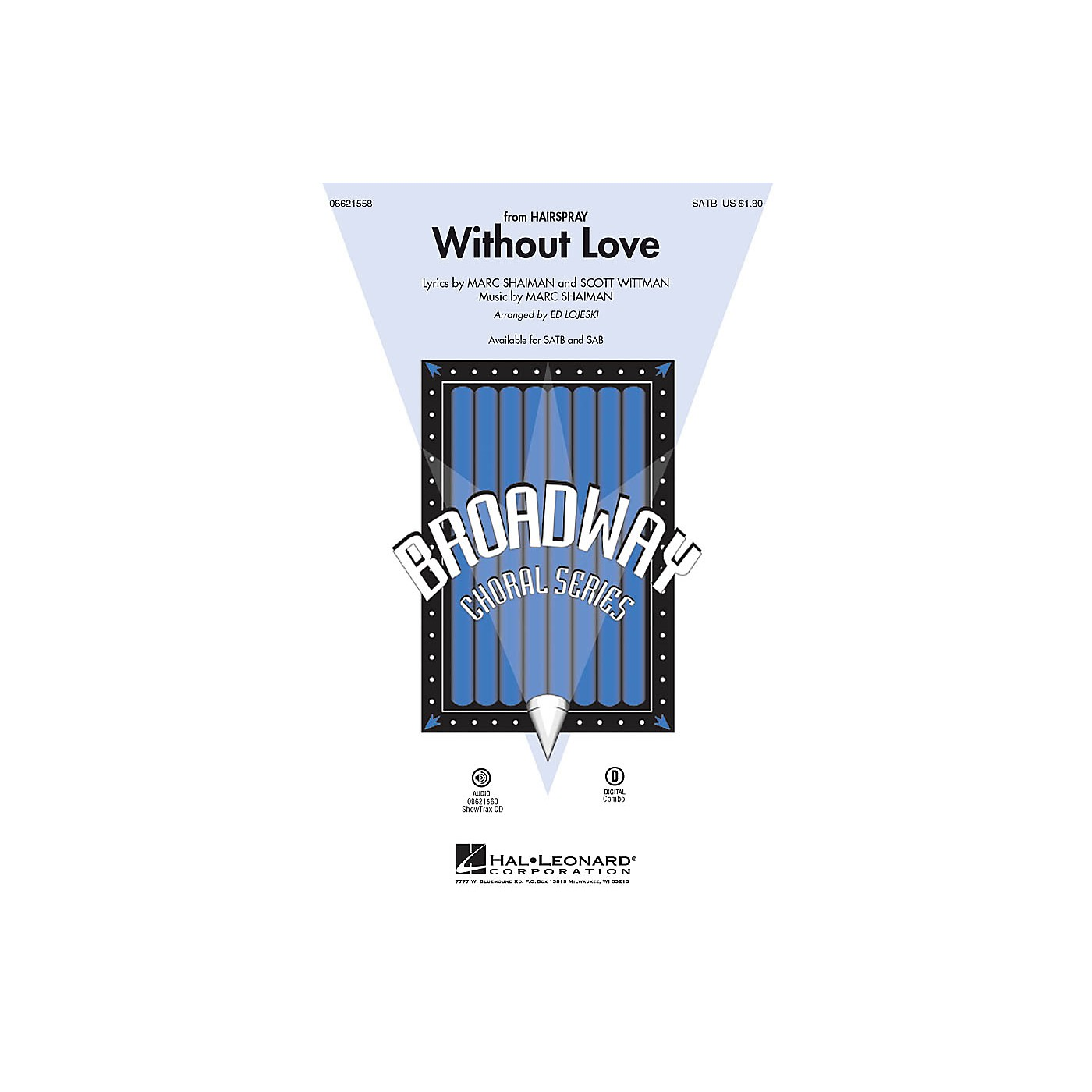 Hal Leonard Without Love (from Hairspray) SATB arranged by Ed Lojeski thumbnail