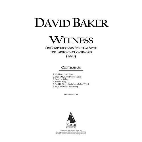 Lauren Keiser Music Publishing Witness: Six Original Compositions in Spiritual Style for Baritone and Double Bass by David Baker thumbnail