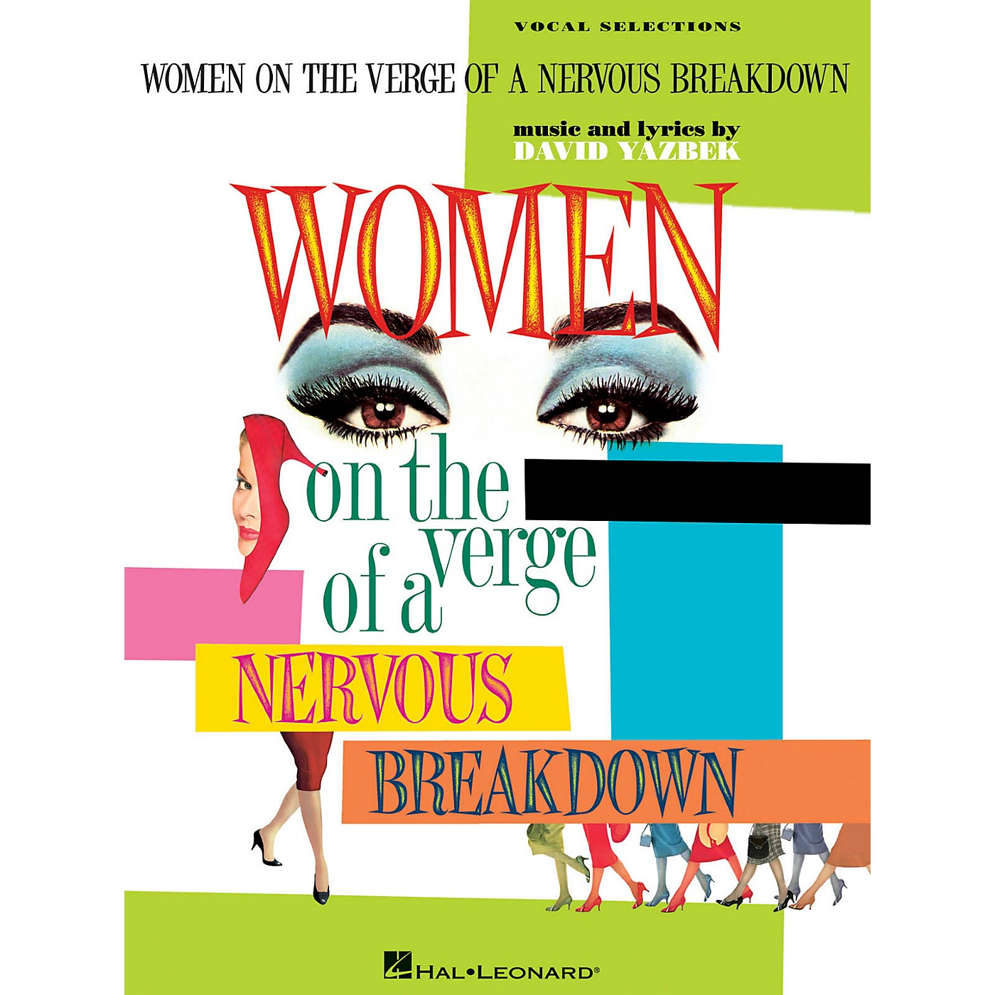 Hal Leonard Women On The Verge Of A Nervous Breakdown - Piano/Vocal Selections thumbnail