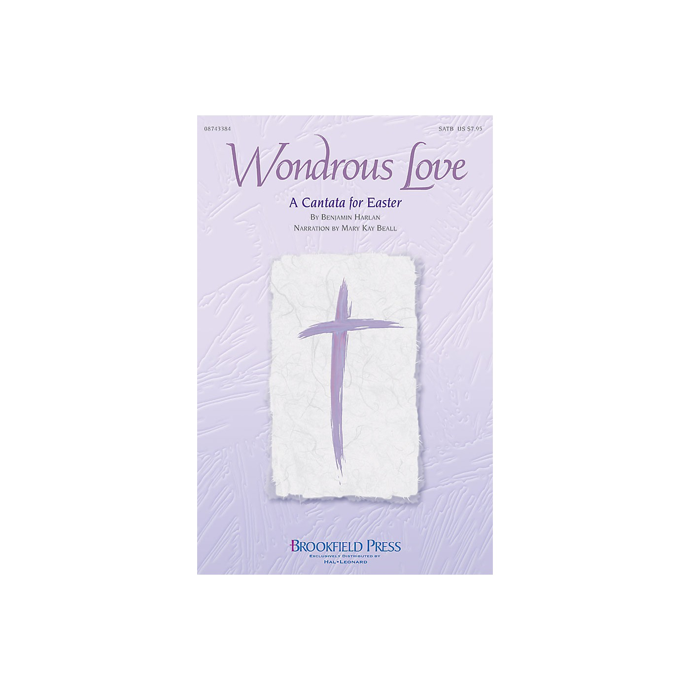 Brookfield Wondrous Love (A Cantata for Easter) SATB arranged by Benjamin Harlan thumbnail