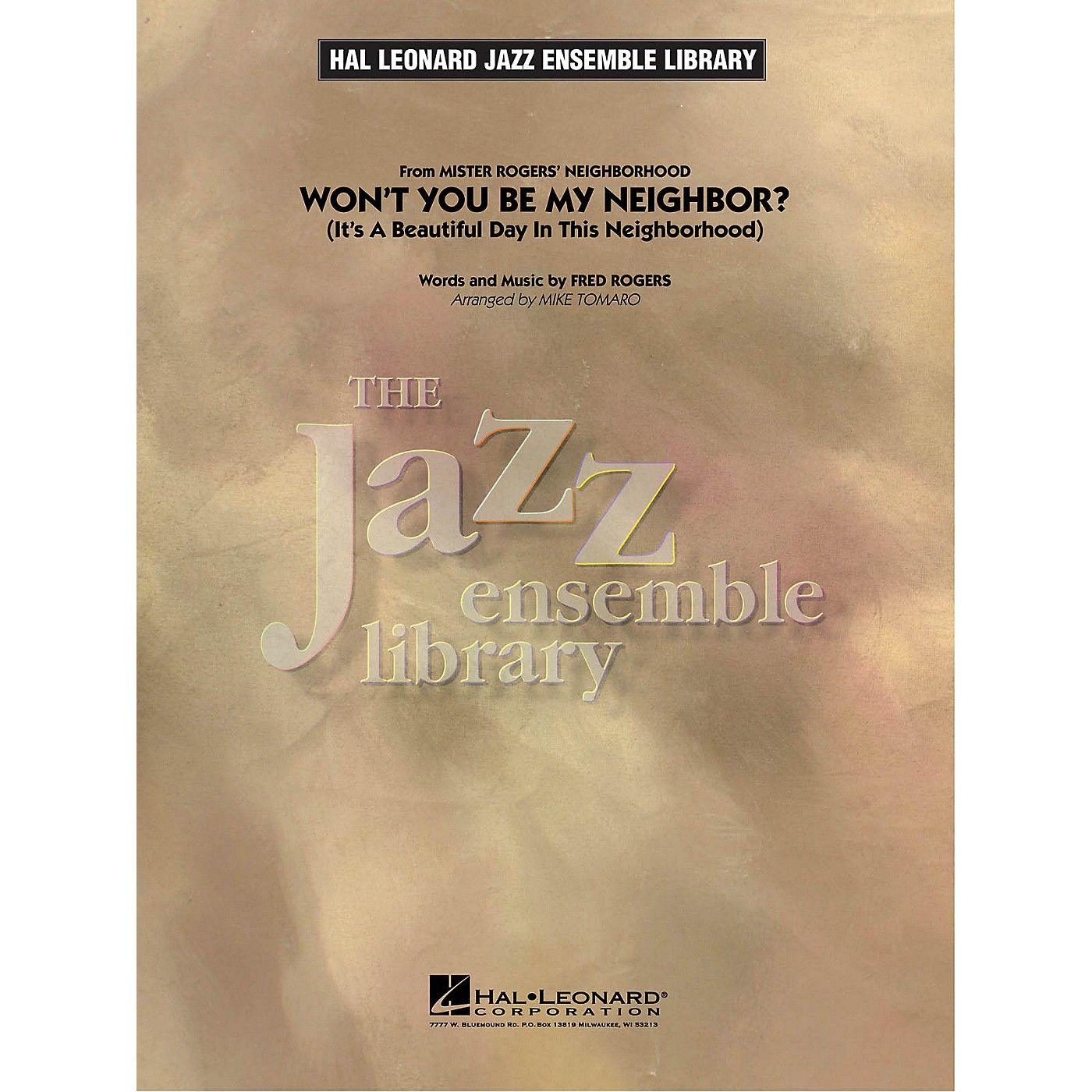Hal Leonard Won't You Be My Neighbor? (It's A Beautiful Day In This Neighborhood) Jazz Band Level 4 by Mike Tomaro thumbnail