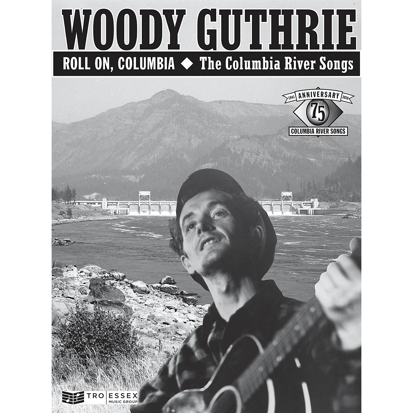 TRO ESSEX Music Group Woody Guthrie - Roll On, Columbia: The Columbia River Songs Richmond Music Softcover thumbnail