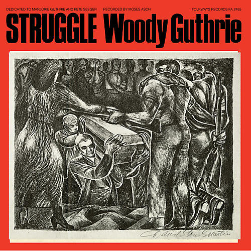 Alliance Woody Guthrie - Struggle thumbnail