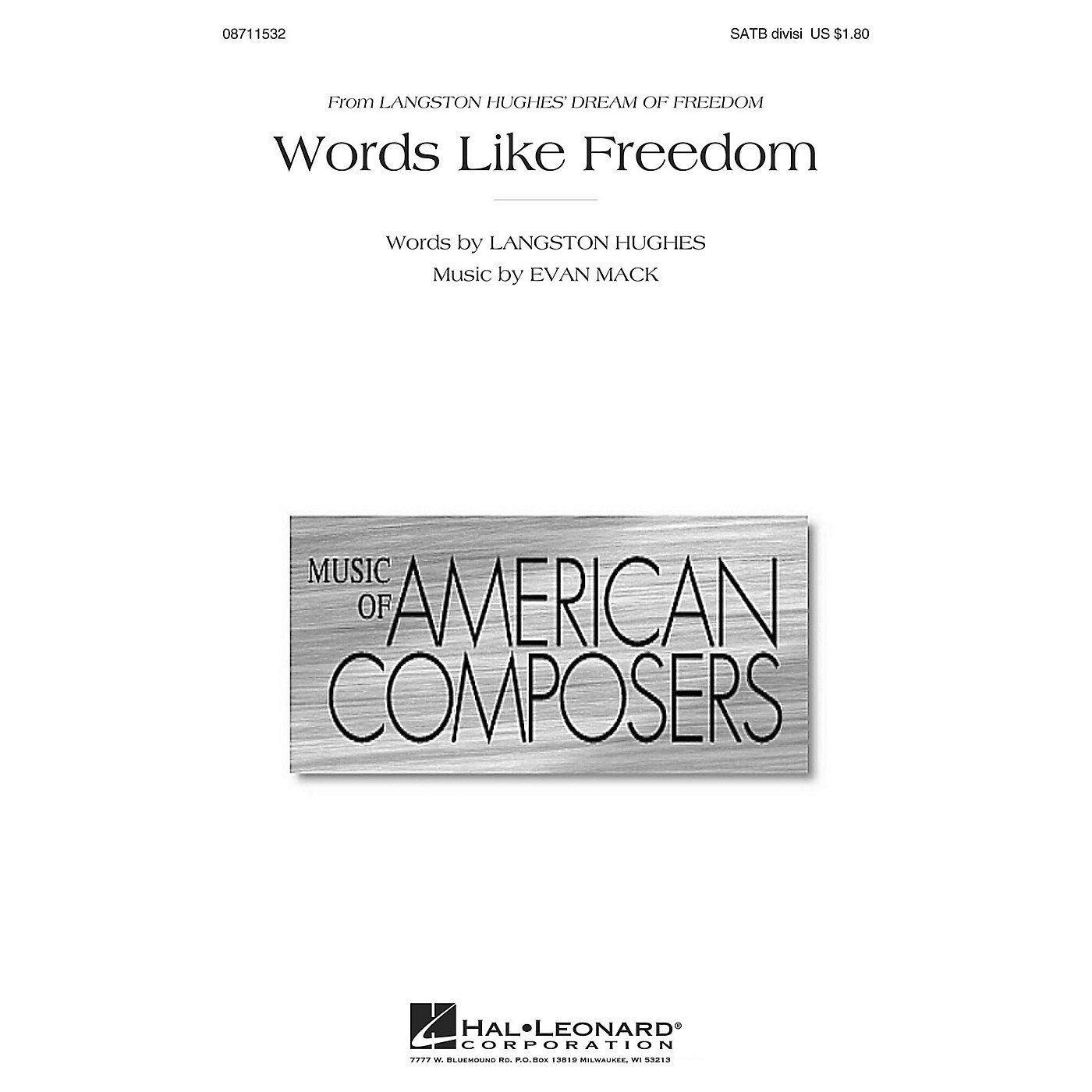 Hal Leonard Words Like Freedom (from Langston Hughes' Dream of Freedom) SATB composed by Evan Mack thumbnail