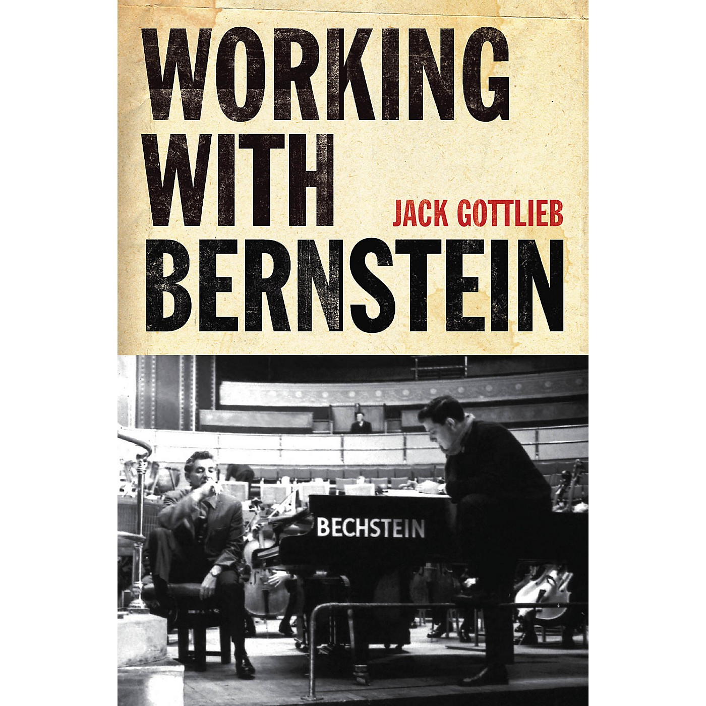 Amadeus Press Working with Bernstein Amadeus Series Hardcover Written by Jack Gottlieb thumbnail
