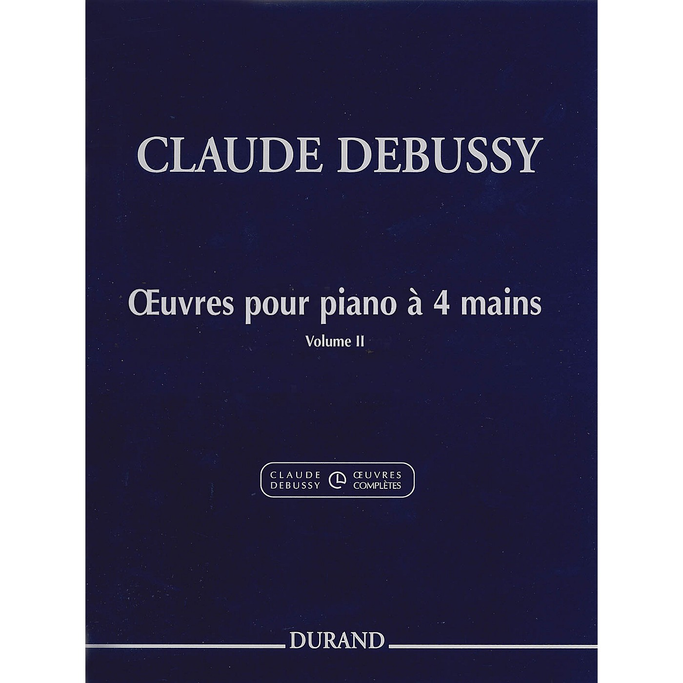 Editions Durand Works for Piano, 4 Hands (Volume 2) Editions Durand Series thumbnail