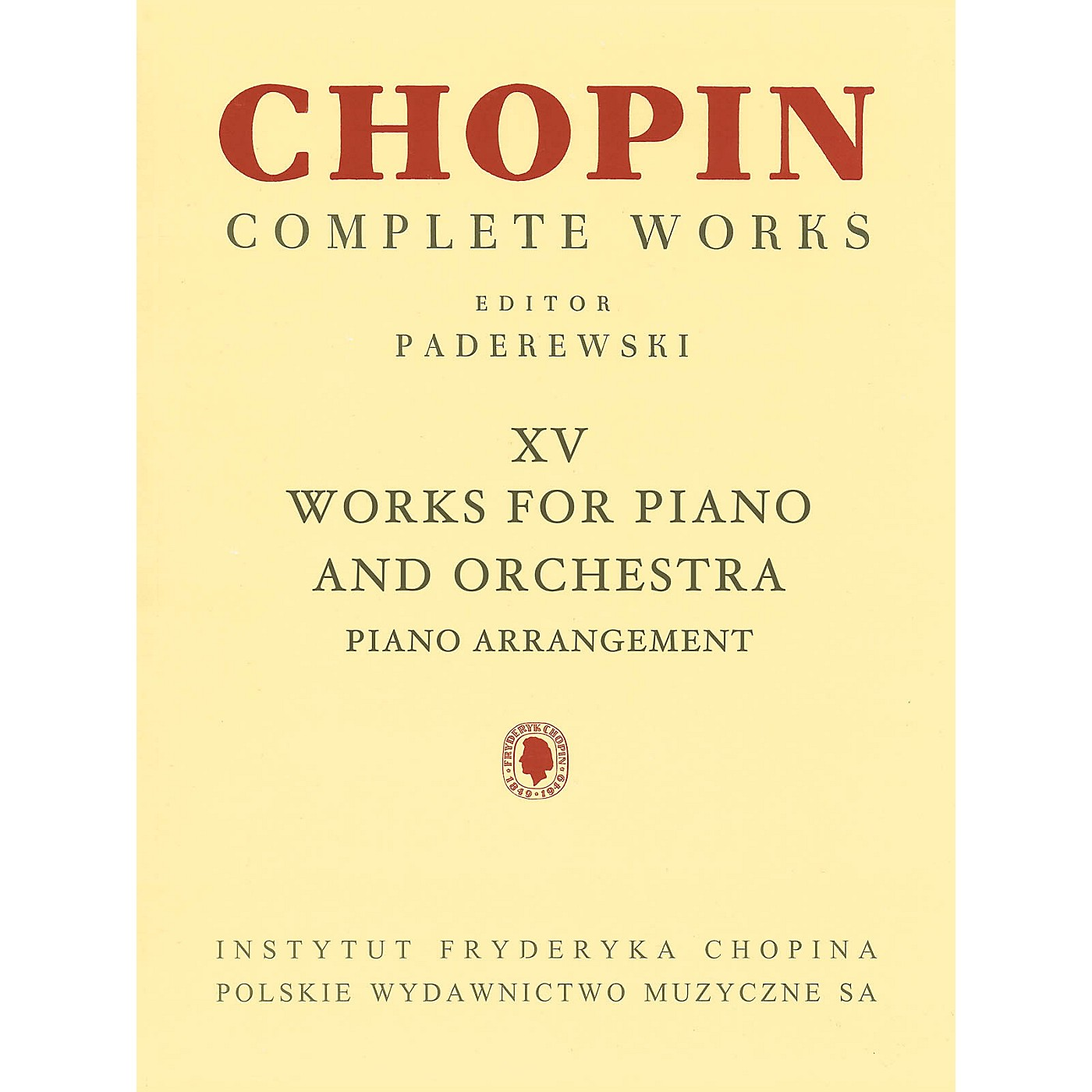 PWM Works for Piano and Orchestra (2 Pianos Reduction) (Chopin Complete Works Vol. XV) PWM Series thumbnail